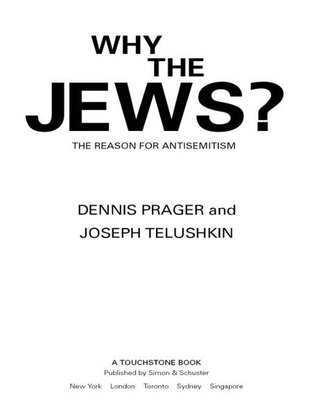 Why the Jews? By: Dennis Prager,Joseph Telushkin