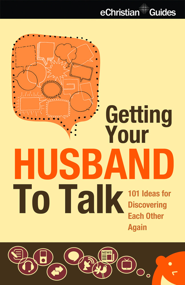 Getting Your Husband to Talk