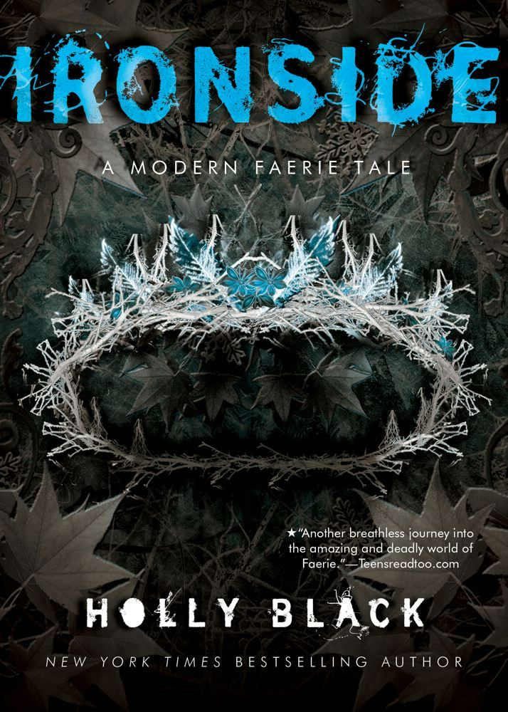 Ironside By: Holly Black