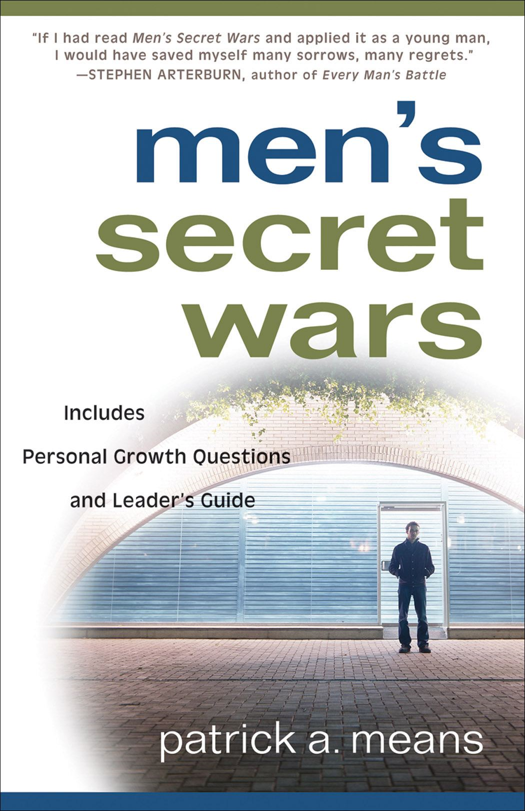 Men's Secret Wars By: Patrick A. Means