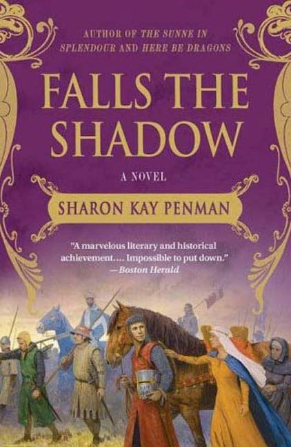 Falls the Shadow By: Sharon Kay Penman