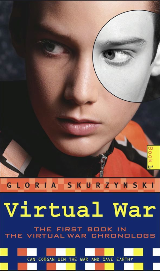 Virtual War By: Gloria Skurzynski