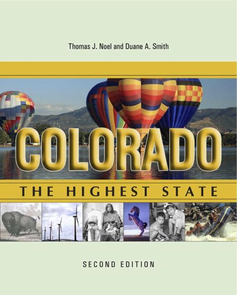 Colorado: The Highest State, Second Edition: The Highest State, Second Edition