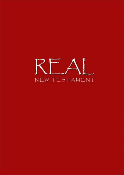 Real: New Testament