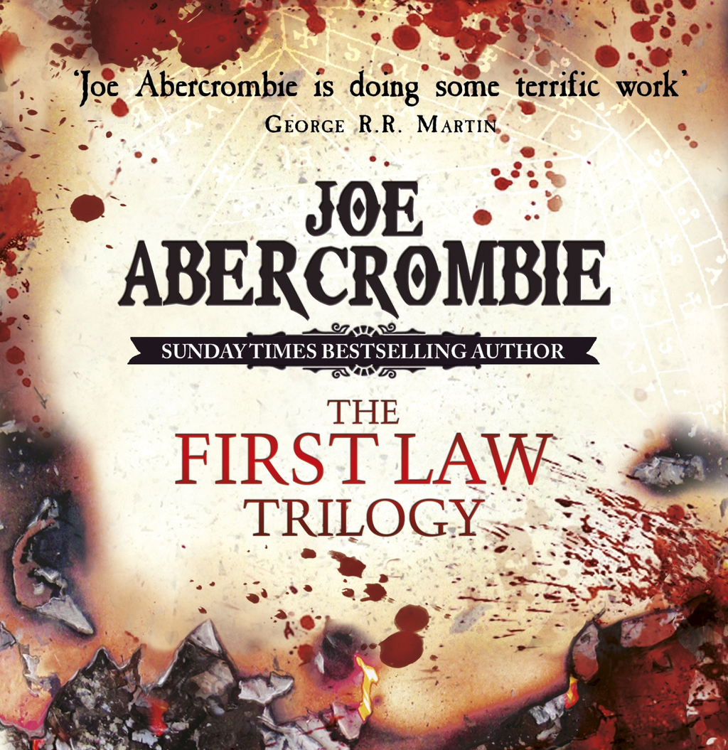 The First Law Trilogy Boxed Set The Blade Itself,  Before They Are Hanged,  Last Argument of Kings