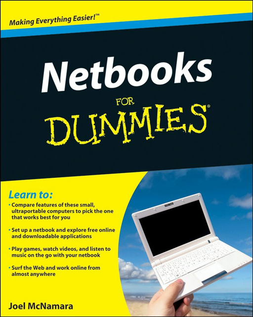 Netbooks For Dummies By: Joel McNamara