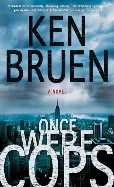 Once Were Cops By: Ken Bruen