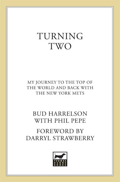 Turning Two By: Bud Harrelson,Phil Pepe