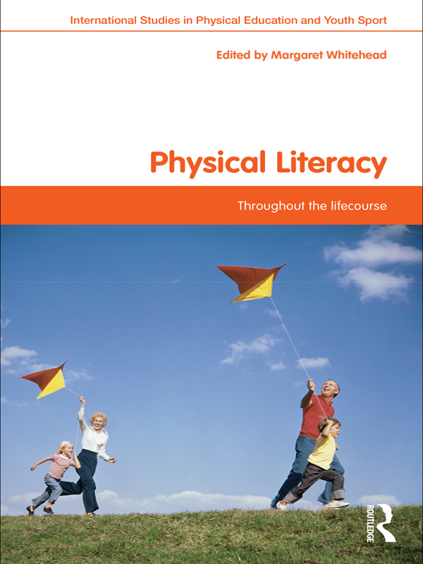 Physical Literacy Throughout the Lifecourse