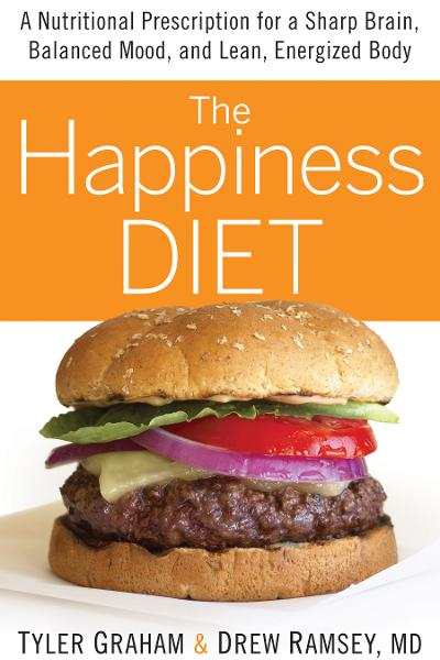 The Happiness Diet: A Nutritional Prescription for a Sharp Brain, Balanced Mood, and Lean, Energized Body By: Tyler Graham;Drew Ramsey, M.D.