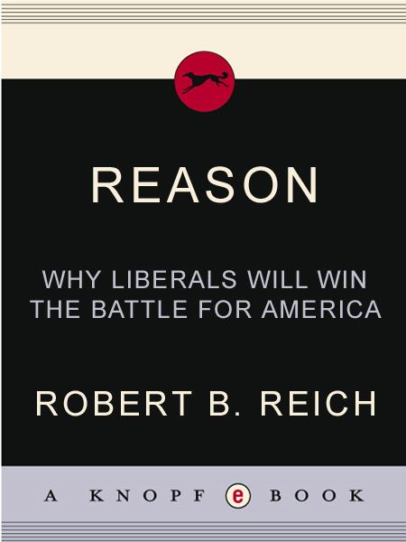 Reason By: Robert B. Reich