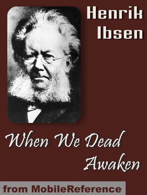 When We Dead Awaken  (Mobi Classics)