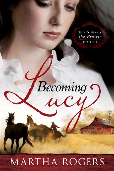 Becoming Lucy By: Martha Rogers