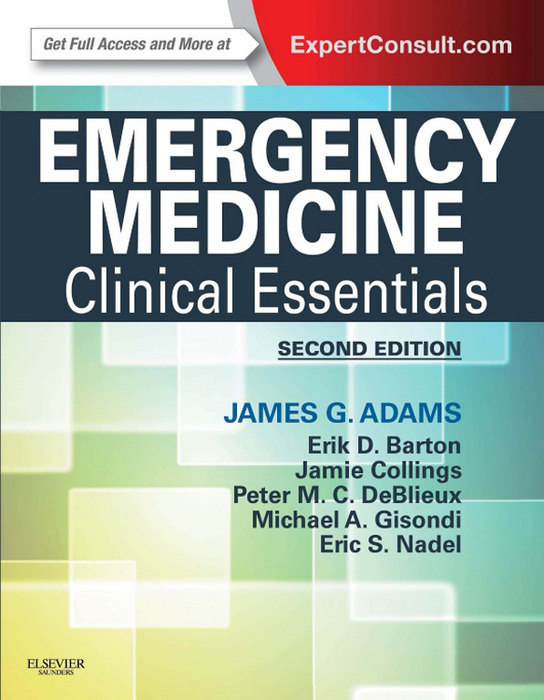 Emergency Medicine By: James G. Adams