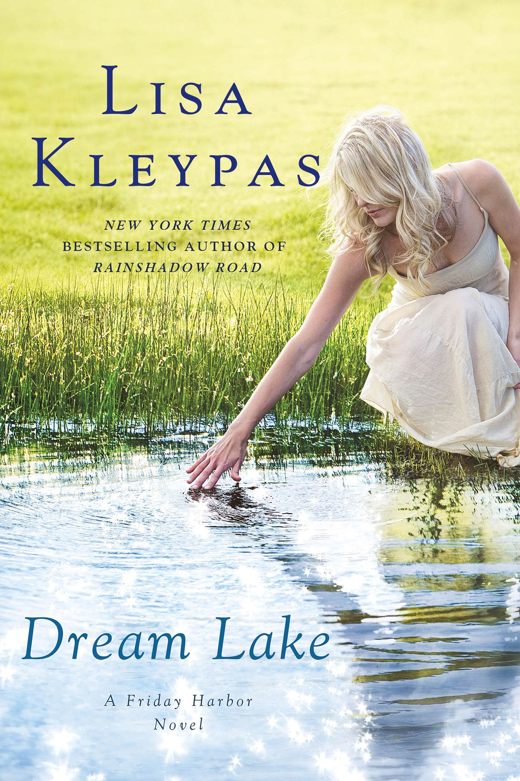 Dream Lake By: Lisa Kleypas