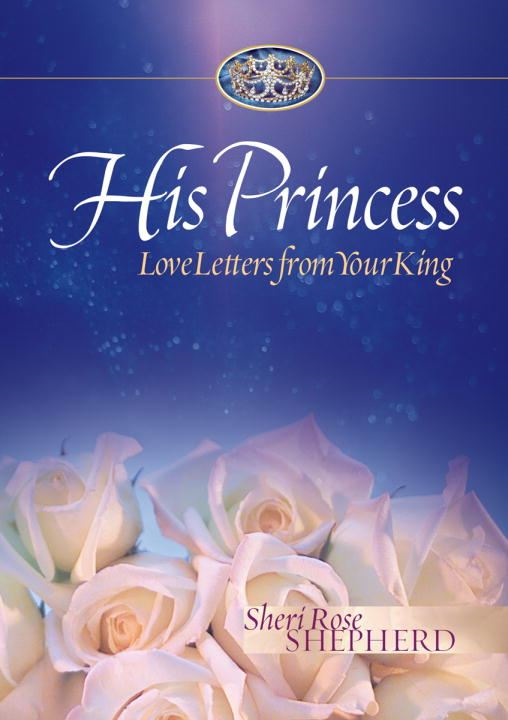 His Princess By: Sheri Rose Shepherd