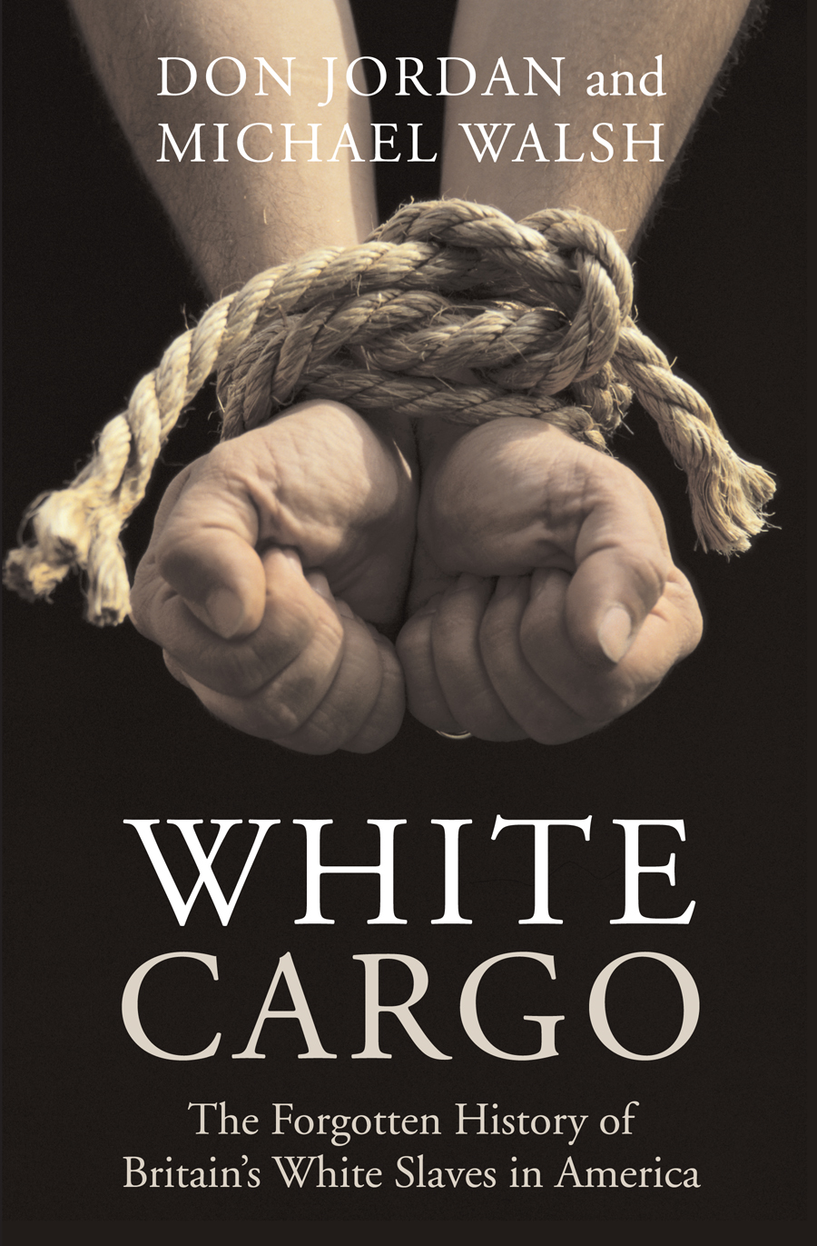 White Cargo By: Don Jordan ,  Michael Walsh