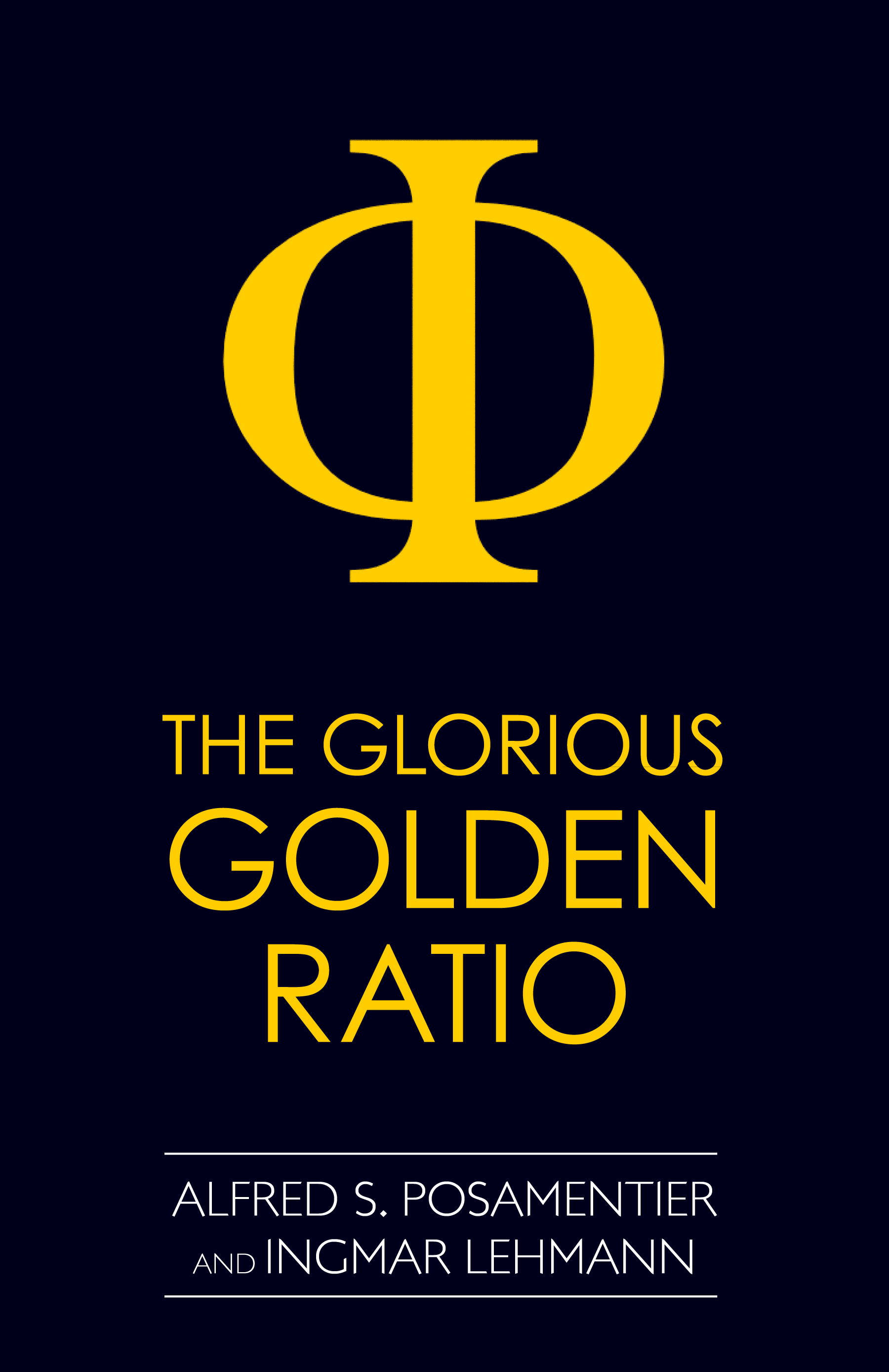 The Glorious Golden Ratio