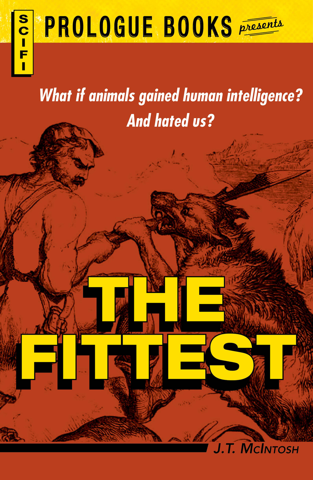 The Fittest By: J. T. McIntosh