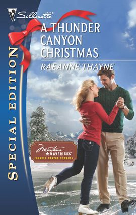 A Thunder Canyon Christmas By: Raeanne Thayne