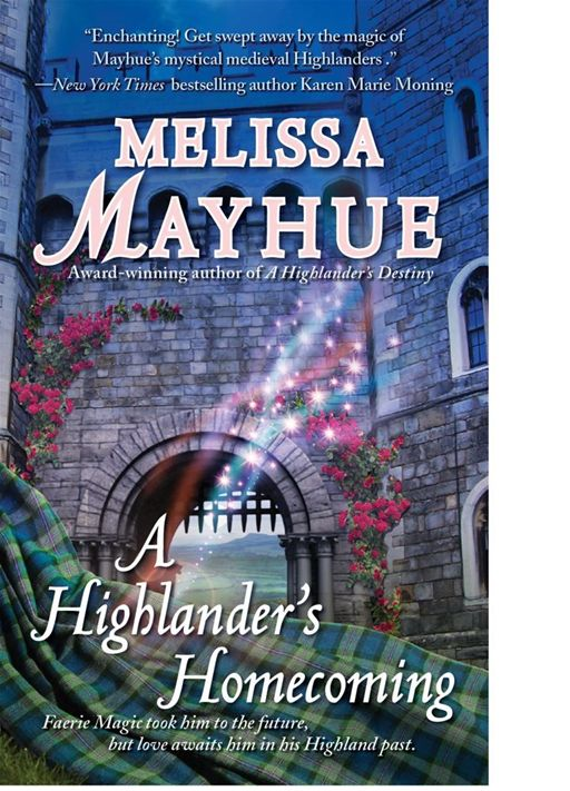 A Highlander's Homecoming By: Melissa Mayhue