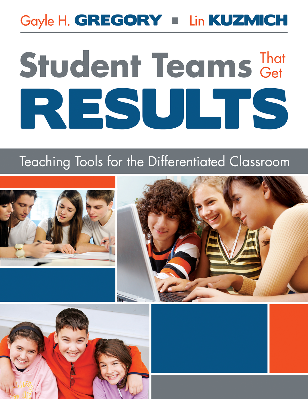 Linda (Lin) M. (Marlene) Kuzmich  Gayle H. Gregory - Student Teams That Get Results