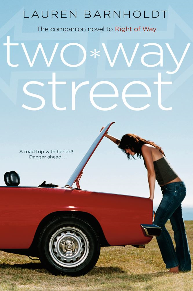 Two-way Street By: Lauren Barnholdt