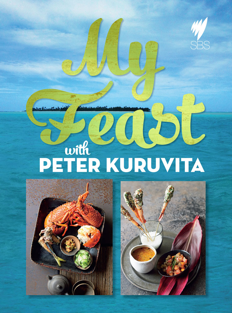 My Feast By: Peter Kuruvita
