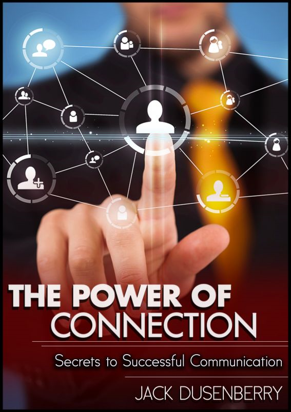 The Power of Connection: Secrets To Successful Communication