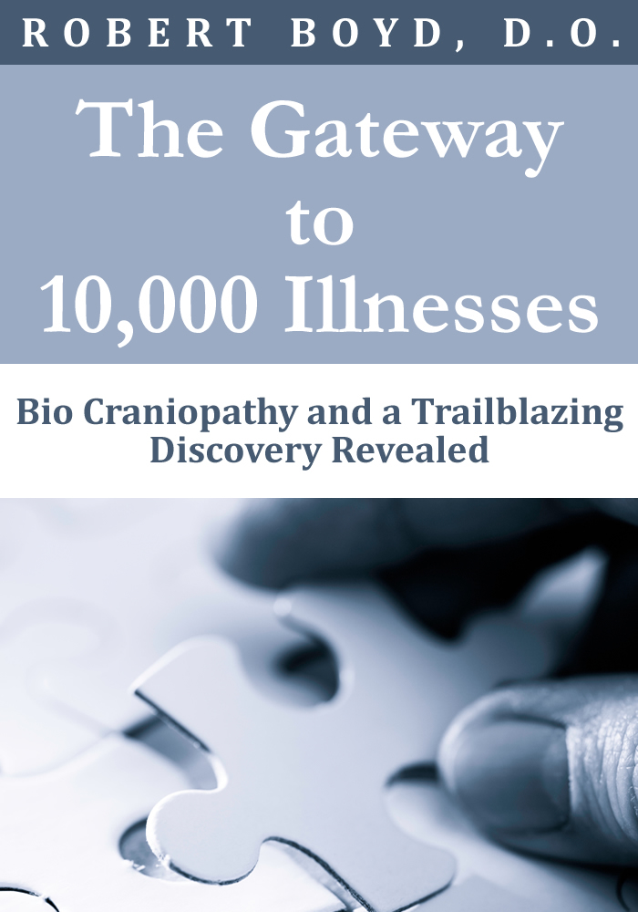 The Gateway to 10,000 Illnesses