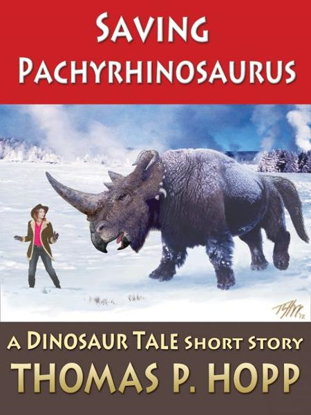 Saving Pachyrhinosaurus By: Thomas Hopp