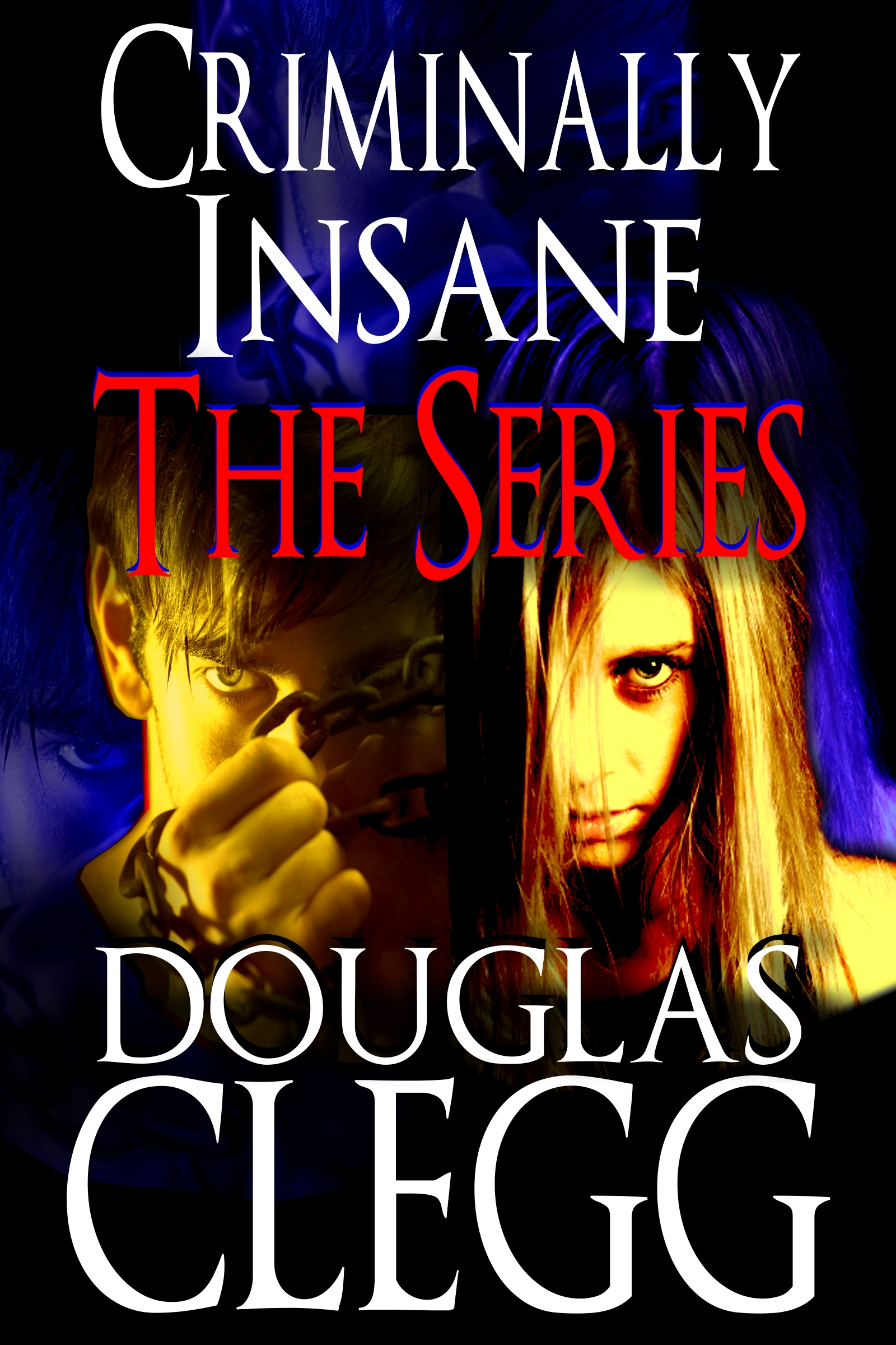 Criminally Insane: The Series