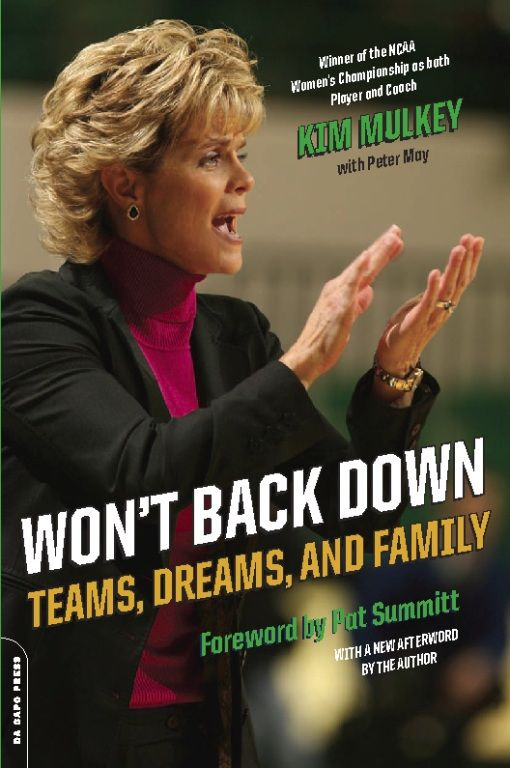 Won't Back Down By: Kim Mulkey