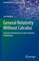 General Relativity Without Calculus