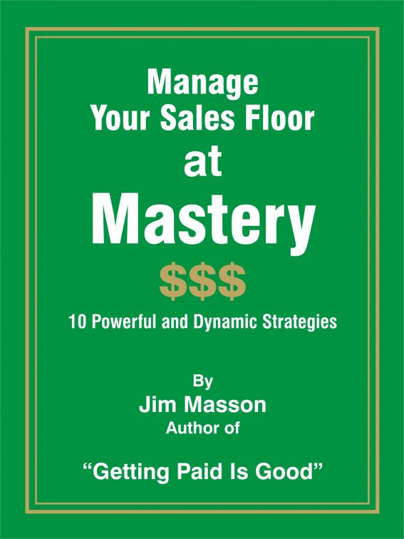 Manage Your Sales Floor at Mastery