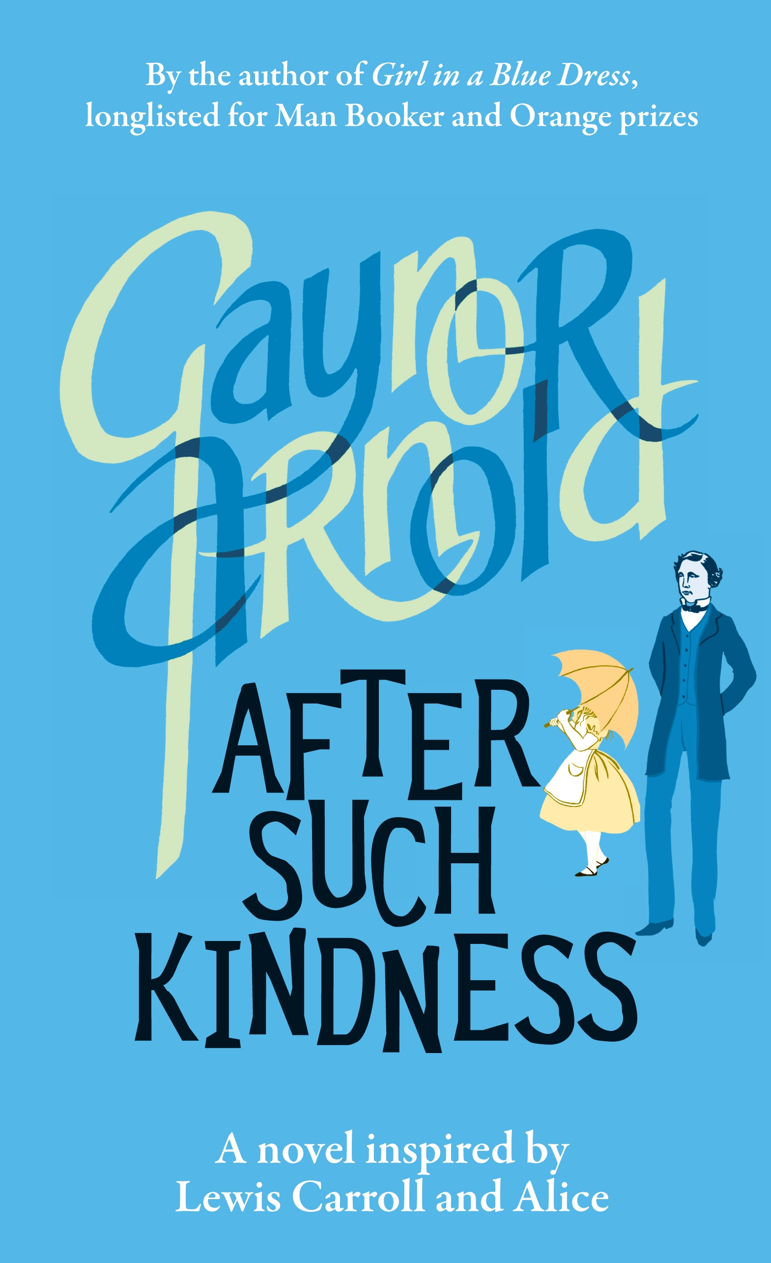 After Such Kindness By: Gaynor Arnold