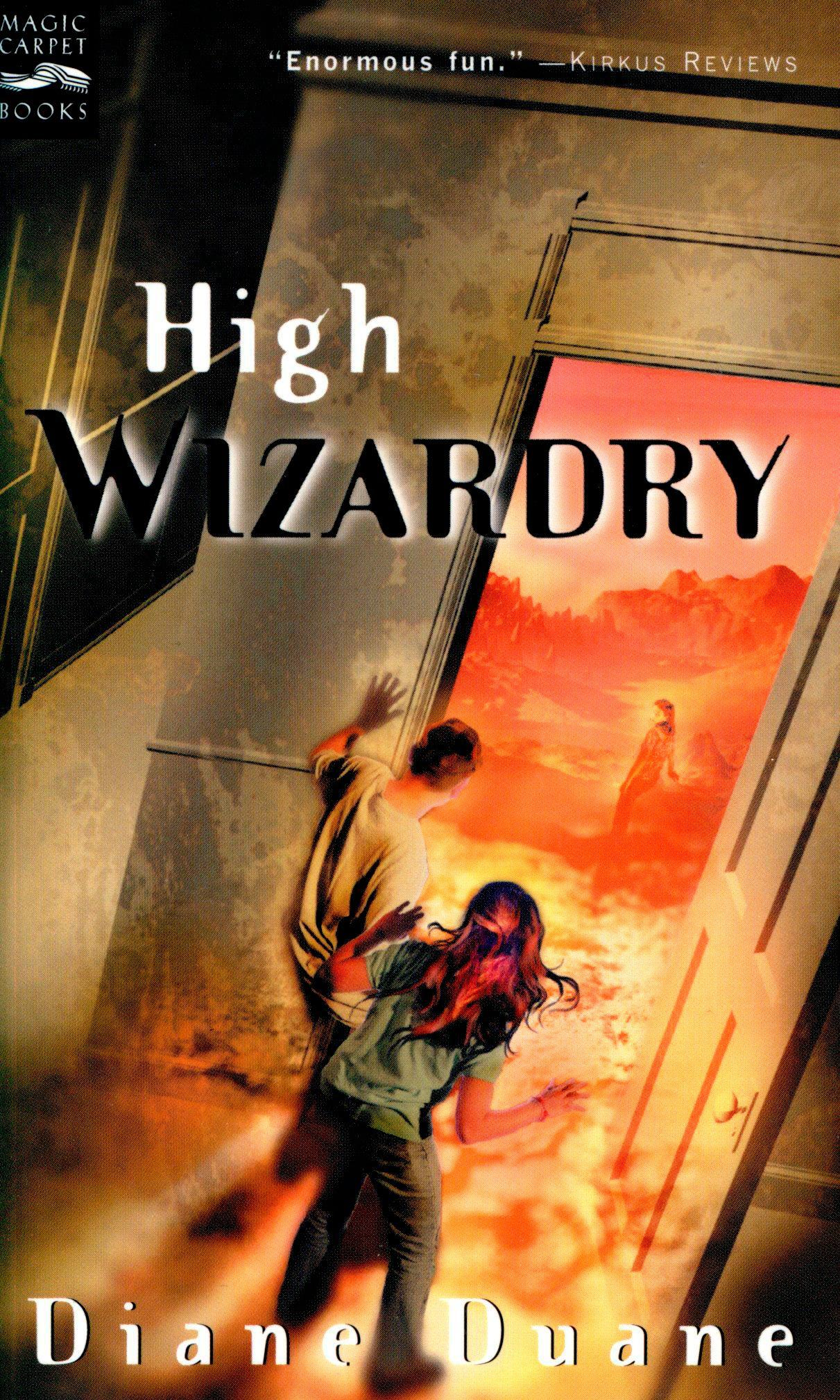 High Wizardry (digest) By: Diane Duane