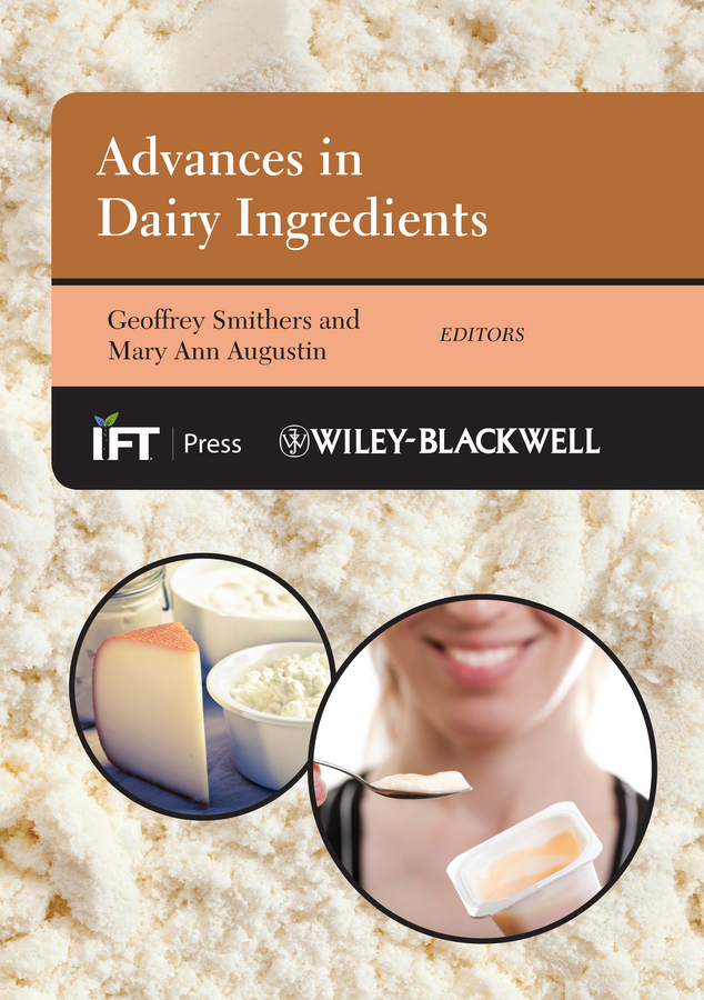 Advances in Dairy Ingredients By: