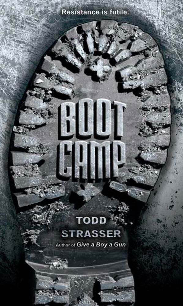 Boot Camp By: Todd Strasser