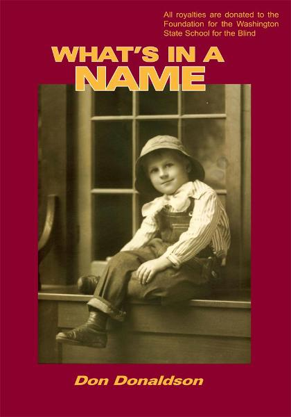 WHAT'S IN A NAME By: Don Donaldson