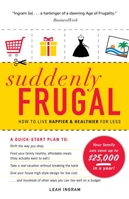 Suddenly Frugal By: Ingram, Leah