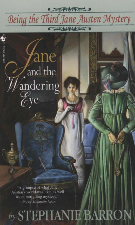 Jane and the Wandering Eye By: Stephanie Barron