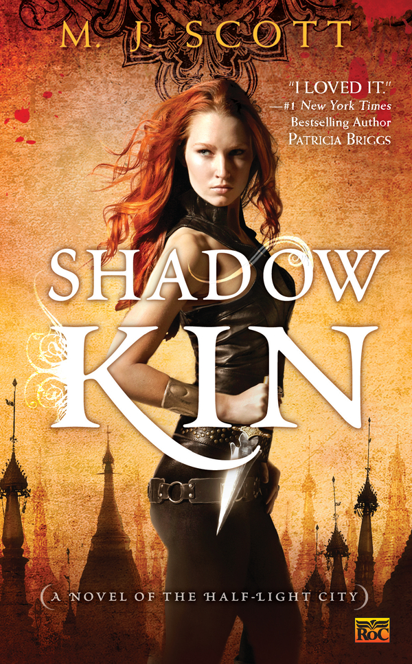 Shadow Kin: A Novel of the Half-Light City By: M.J. Scott