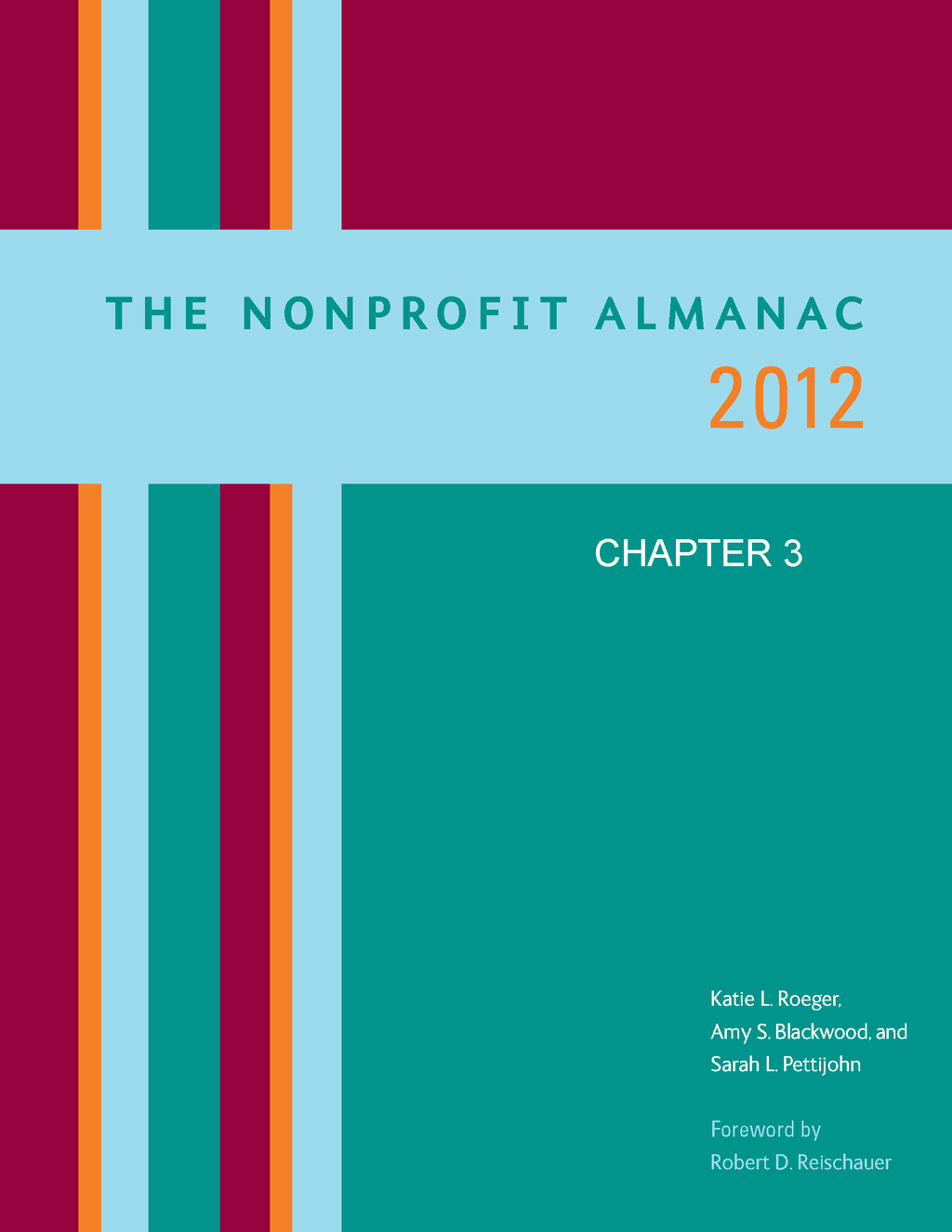 The Nonprofit Almanac 2012 By: Amy S. Blackwood,Katie L. Roeger