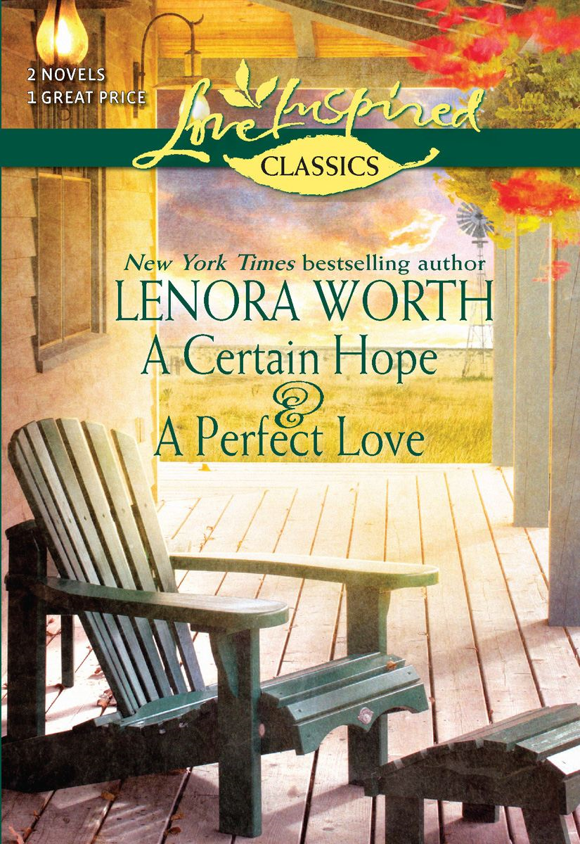 A Certain Hope and A Perfect Love: A Certain Hope\A Perfect Love