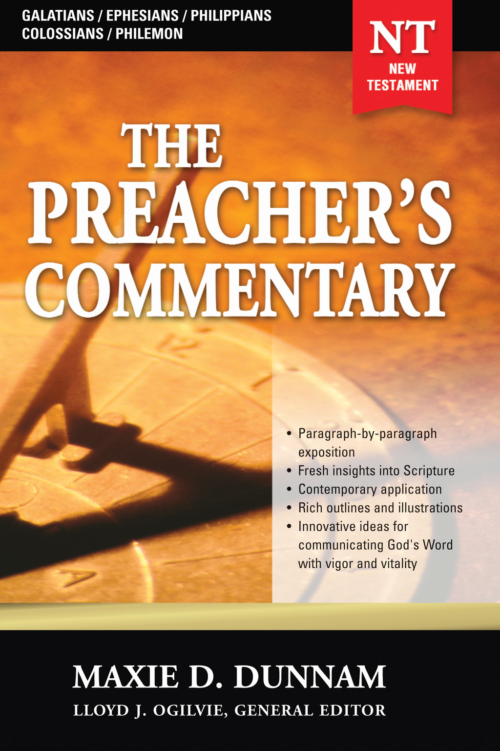 The Preacher's Commentary - Volume 31: Galatians / Ephesians / Philippians / Colossians / Philemon