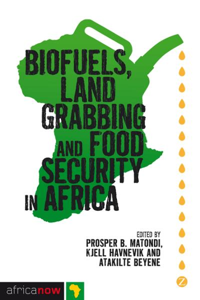 download biofuels, land grabbing and food security in africa boo