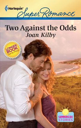 Two Against the Odds By: Joan Kilby