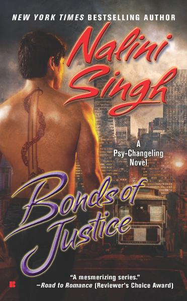 Bonds of Justice By: Nalini Singh