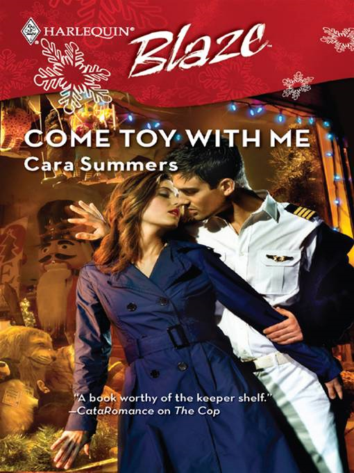 Come Toy with Me By: Cara Summers